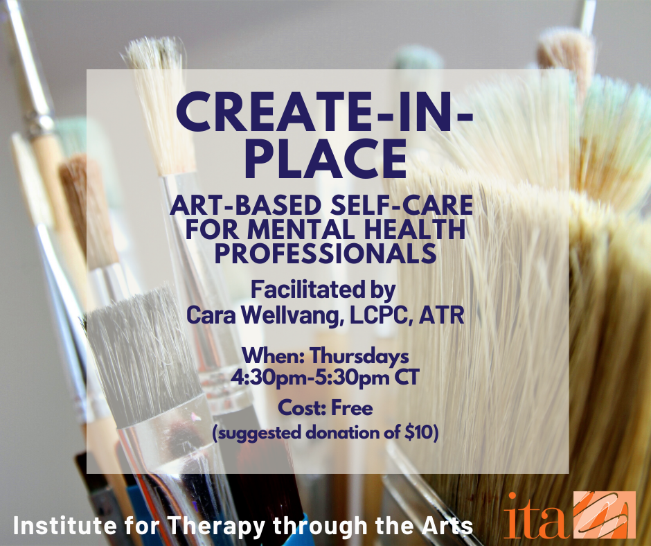 """A close up photo of paintbrushes. The overlaid text reads, """"Create-in-Place art-based self-care for mental health professionals"""""""