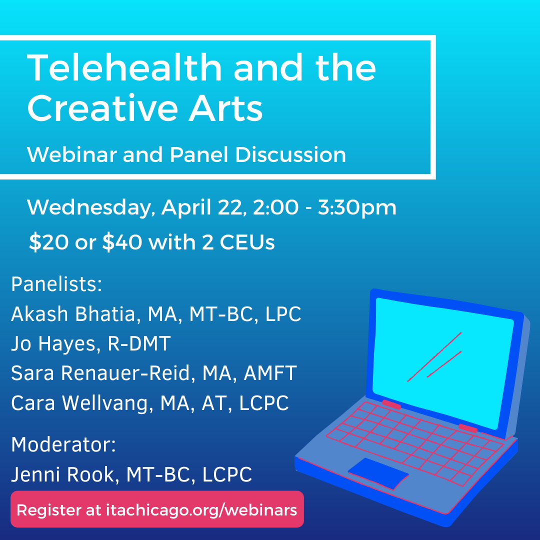 """An ombre blue square with an illustrated laptop in the bottom corner. The text reads, """"Telehealth and the Creative Arts Webinar and Panel Discussion"""""""